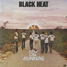 BLACK HEAT / Keep On Runnin' (1975)