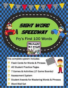 """Sight Word Speedway"" COMPLETE YEARs SYSTEM for FRYs FIRST 100 WORDS from Primary Pit Stop on TeachersNotebook.com -  (148 pages)  - ""Sight Word Speedway"" Complete Year's System for FRY's FIRST 100 Words - Assessment, Games, Worksheets, Awards, Flash Cards, Word Wall, and more!"
