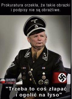 Fuhrer and PiS chairman Herr Jaroslaw Kaczynski