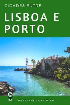 Cidades entre Lisboa e Porto