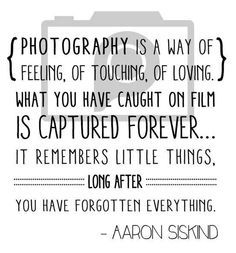 Quotes About Capturing Moments With Photography. QuotesGram