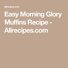 Easy Morning Glory Muffins Recipe - Allrecipes.com