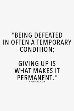 Being defeated is temporary conditions. Please share if you like. Www.pinterest.com/semangatplus