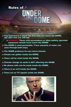 Rules of Under the Dome - Helps readers of the book reconcile with the TV series (at least it helped me) ... ;)