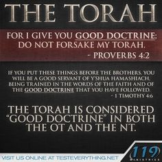 There's a lot more in the Torah than just the Law; in fact, a large percentage of the New Testament quotes the Torah. Bible Scriptures, Bible Quotes, Bible Teachings, Faith Quotes, 119 Ministries, Biblical Hebrew, Hebrew Names, Messianic Judaism, True Faith