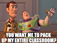 Pack Up Entire Classroom