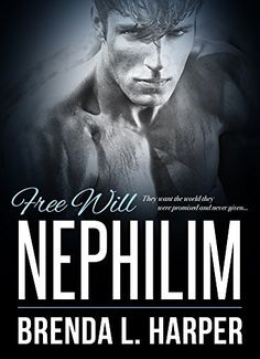 FREE WILL (Nephilim Book 1) by Brenda L. Harper, http://www.amazon.com/dp/B00R8I20EG/ref=cm_sw_r_pi_dp_5pUPub0A7R31Y