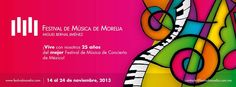 Programa del XXV Festival de Música de Morelia   http://caracteres.mx/programa-del-xxv-festival-de-musica-de-morelia/