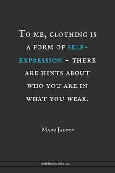 Fashion Quotes : Picture DescriptionTo me, clothing is a form of self-expression - there are hints about who you are in what you wear. Words Quotes, Wise Words, Me Quotes, Motivational Quotes, Inspirational Quotes, Sayings, Style Quotes, Quotes Women, Qoutes