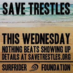Help Save Trestles by showing up Wednesday if you're local or spreading the word by repinning this! #SaveTrestles  |  Sambazon