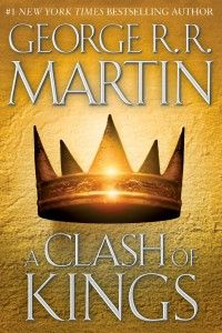 Book Review: A Clash of Kings by George R.R. Martin