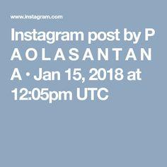 Instagram post by P A O L A S A N T A N A • Jan 15, 2018 at 12:05pm UTC