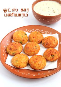 This is the Traditional khara paniyaram with oats instead of the rice.I ...
