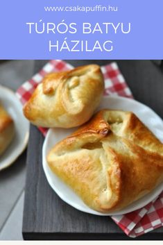 Túrós táska házilag. I Foods, Sweet Tooth, Sandwiches, Thanksgiving, Pie, Cooking Recipes, Favorite Recipes, Sweets, Bread