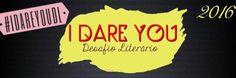 Trupe Literária: Desafio Literário: I Dare You 2.0