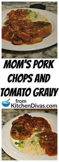 Mom's Pork Chops and Tomato Gravy started with the tomato soup pork chops my mother used to make and has evolved into this wonderful recipe! Stove Top Pork Chops, Pan Fried Pork Chops, Pork Chops And Potatoes, Pork Recipes For Dinner, Pork Chop Recipes, Meat Recipes, Fun Recipes, Tomato Gravy, Tomato Soup