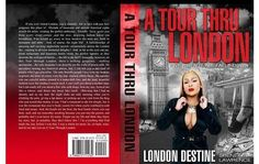 """If you haven't read Part 1 catch up before the official release of Part 2. Order """"A TOUR THRU LONDON"""" Part I at http://www.blurb.com/bookstore/detail/3838334! You can download it on all smart phones! iPad and iPhone users download to iBooks! All other phones use the PDF VERSION. Get your book today for only $14.99"""