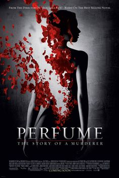 Perfume: Story of a Murderer (the book was definitely better)