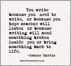 You write because...