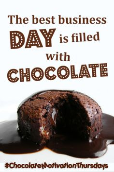 The best business day is filled with chocolate. #bestbusinessday #chocolatemotivationthursdays #chocoatemotivation #businessinspirationideas