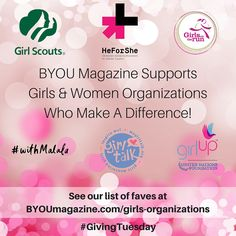 It's #GivingTuesday! We support those who #give to women and girls! Check out some of our faves at byoumagazine.com/girls-organizations/