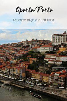 Travel Diary Porto: 7 Tipps für Sehenswürdigkeiten in der zweitgrößten Stadt Portugals