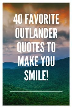 Diana Gabaldon's Outlander novels aren't just fantastic books. They're chock full of quotable quotes that'll put a big smile on your face. Outlander Novel, Outlander Quotes, Diana Gabaldon Outlander Series, Outlander Book Series, Outlander Tattoos, Outlander Gifs, Outlander Funny, Quotable Quotes, Book Quotes