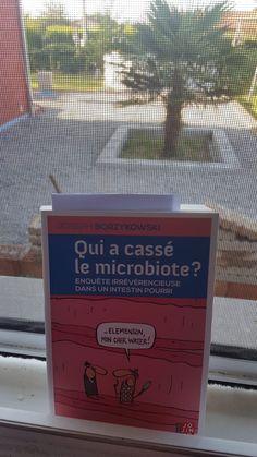 Qui a cassé le microbiote de Joseph Borzykowski