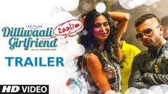 Dilliwaali Zaalim Girlfriend (2015) Hindi full Movie
