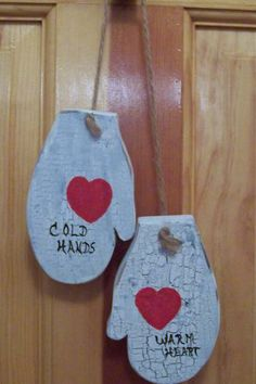 Cold Hands Warm Heart Wooden Mittens...this reminds me of my grandpa