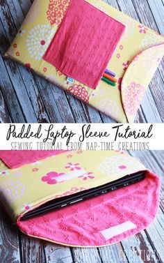 Padded laptop sleeve sewing tutorial from Life Sew Savory Dress Sewing Tutorials, Easy Sewing Projects, Sewing Hacks, Sewing Ideas, Bags Sewing, Laptop Pouch, Laptop Bags, Diy Laptop, Ipad