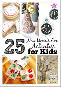 25 New Year's Eve Activities for Kids -- crafts, activities, snacks, treats, and more... all you need to plan a fun family New Year's Eve party your kids will love!