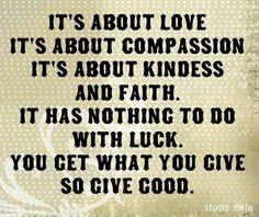 Give good...