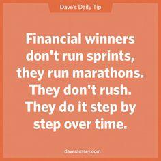 Dave Ramsey - Financial Winners run marathons Financial Quotes, Financial Guru, Financial Peace, Financial Planning, Financial Literacy, Dave Ramsey Quotes, Total Money Makeover, Show Me The Money, Budgeting Finances