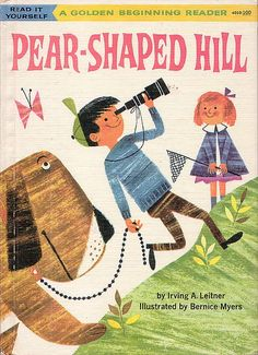 Pear-Shaped Hill, Illustrations by Bernice Myers, 1960- Cover
