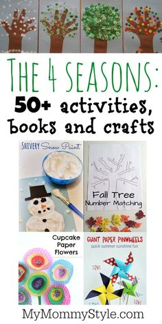 The 4 Seasons: 50 activities, crafts and books - My Mommy Style Seasons Activities, Craft Activities For Kids, Preschool Crafts, Crafts For Kids, Preschool Books, Activity Ideas, Preschool Ideas, Learning Activities, Craft Ideas