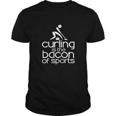 Awesome Curling Lovers Tee Shirts Gift for you or your family member and your friend:  CURLING IS THE BACON OF SPORTS Tee Shirts T-Shirts