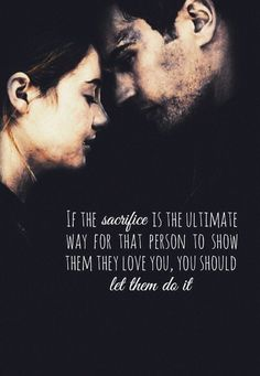 No! This is the quote before tris sacrifices herself for her bro!!!!!!