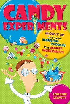 Candy Experiments: Candy Experiments Books