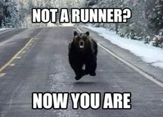 I would be a runner now!