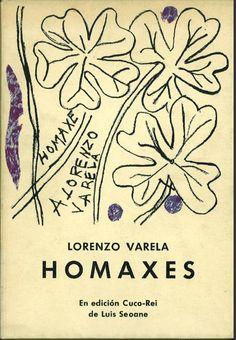 Homaxes / Lorenzo Varela ; en edición Cuco-Rei de Luis Seoane ; [texto limiar, Lidia Besouchet]