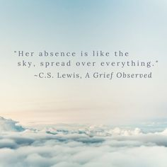 Loss Grief Quotes, Grieving Quotes, Grief Loss, Quotes About Loss, Grief Quotes Mother, Quotes About Grief, Quotes About The Sky, Inspirational Quotes About Death, Quotes About Mother
