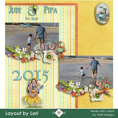 #CTHS Layout Artists created amazing pages with #ADBDesigns #LalaniofHawaii…