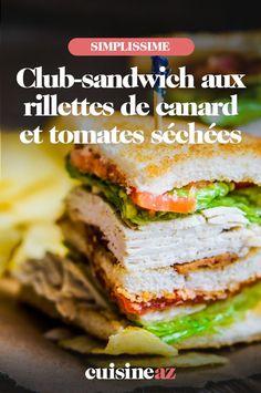 Ce club-sandwich aux rillettes de canard et tomates séchées est très facile à préparer. #recette#cuisine #sandwich #canard #rilettes #tomate Sandwiches, Club, Food, Poultry, Chicken, Duck Confit, Real Simple, Essen, Meals