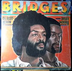 Gil Scott-Heron & Brian Jackson Bridges Arista Records AB 4147 Vinyl Stereo