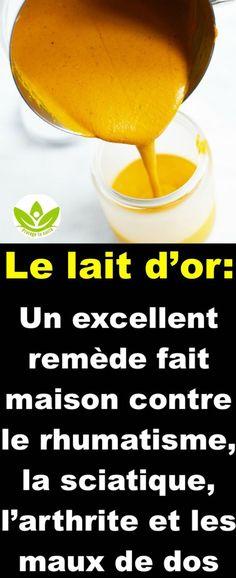 Le lait d'or: Un excellent remède fait maison contre le rhumatisme, la sciatique, l'arthrite et les maux de dos Fox Food, Healthy, Up, Leather, Bone Marrow, Arthritis, Sciatica, Health