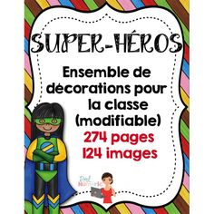 by Prof Numeric Superhero Classroom, Classroom Themes, School Classroom, French Classroom, French Immersion, Teaching French, Too Cool For School, School Life, Fourth Grade
