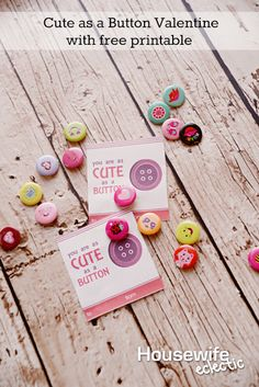 Cute as a Button Valentine with Free Printable