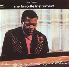 exclusively for my friends volume 4 my favorite instrument oscar peterson - Google Search