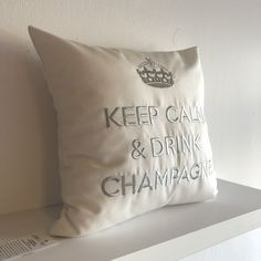 Indoor Outdoor, Shops, Keep Calm And Drink, Champagne, Throw Pillows, Drinks, Design, Textiles, Cushions